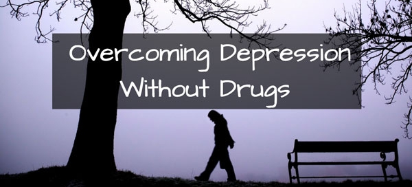 overcoming depression without drugs