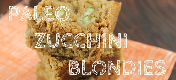 paleo zucchini blondies