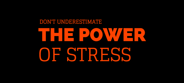 power of stress