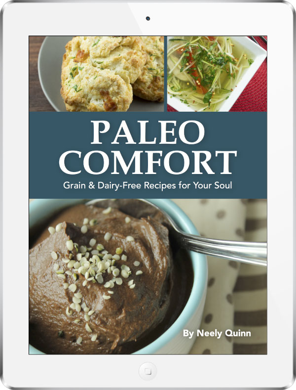 Paleo Comfort Cookbook - Grain And Dairy-Free Recipes